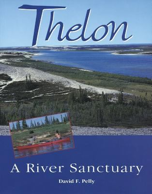 Thelon A River Sanctuary
