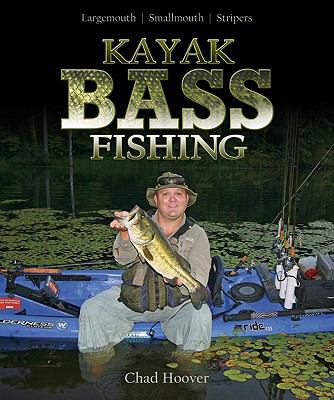 Kayak Bass Fishing: Largemouth, Smallmouth, Stripers