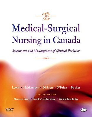 Medical-Surgical Nursing in Canada: Assessment and Mangement of Clinical Problems