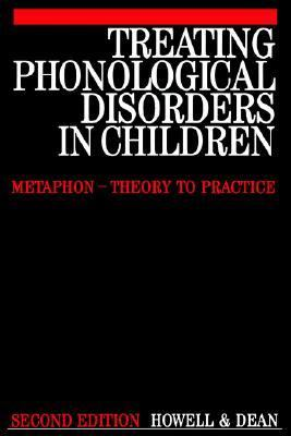 Treating Phonological Disorders in Children Metaphon-Theory to Practice