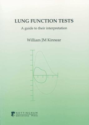 Lung Function Tests A Guide to Their Interpretation