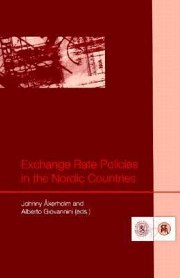 Exchange Rate Policies in the Nordic Countries