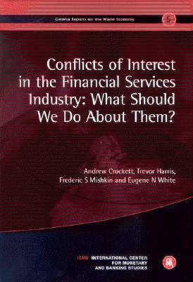Conflicts of Interest in the Financial Services Industry What Should We Do About Them?