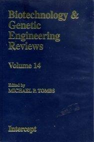 Biotechnology and Genetic Engineering Reviews, Volume 14