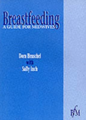 Breastfeeding A Guide for Midwives