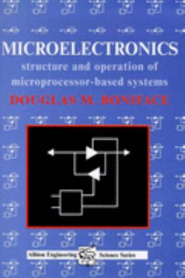 Micro-Electronics The Structure and Operation of Microprocessor-Based Systems
