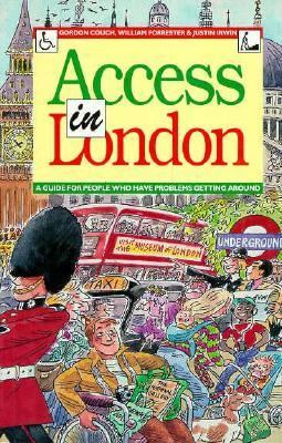 Access in London: A Guide for Those Who Have Problems Getting Around - Gordon Couch - Paperback