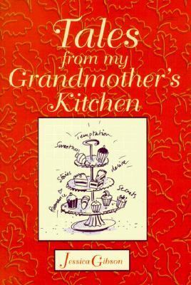 Tales from My Grandmother's Kitchen