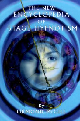 New Encyclopedia of Stage Hypnotism