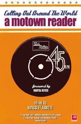 Calling Out Around the World A Motown Reader