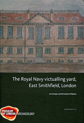 Royal Navy Victualling Yard, East Smithfield, London