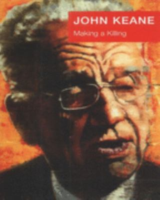 John Keane: Making a Killing (Rupert, Charles and Diana)