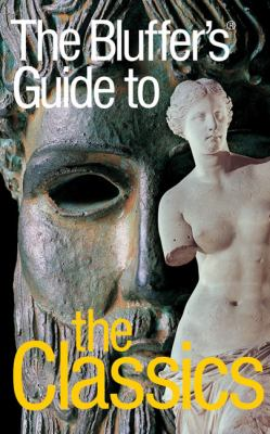 Bluffer's Guide To The Classics