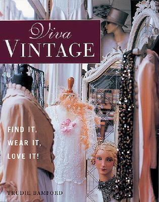 Viva Vintage Find It, Wear It, Love It!