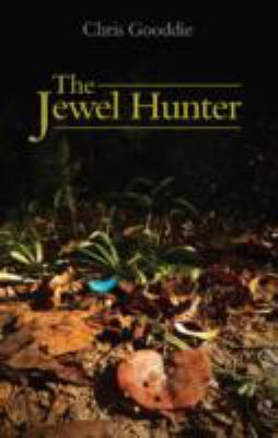 Jewel Hunter : A Journey Through the Rainforest