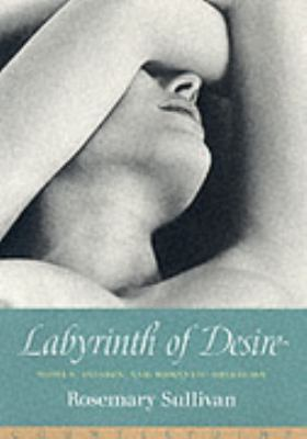 Labyrinth of Desire: Women, Passion, and Romantic Obsession