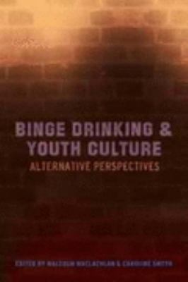 Youth Culture And Binge Drinking