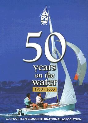 Gp14 50 Years on the Water