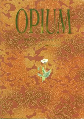 Opium A Journey Through Time