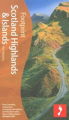 Scotland Highlands and Islands (Footprint Travel Guides Series)