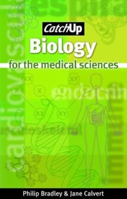Catch Up Biology For the Medical Sciences