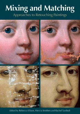 Mixing & Matching: Approaches to Retouching Paintings