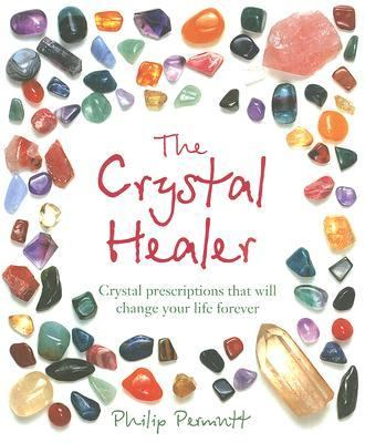 Crystal Healer Crystal Prescriptions That Will Change Your Life Forever