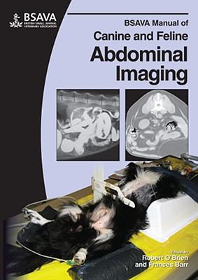 BSAVA Manual of Canine and Feline Abdominal Imaging