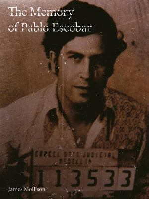 The Memory of Pablo Escobar