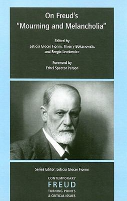 "On Freud's ""Mourning and Melancholia"""