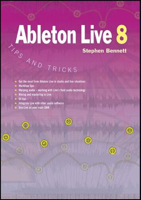 Ableton Live 8 Tips and Tricks