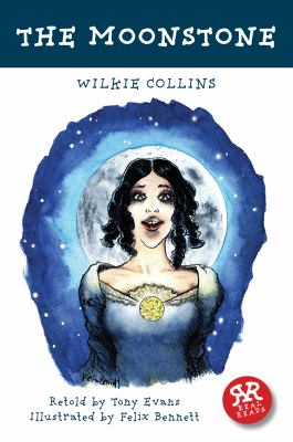 The Moonstone. Wilkie Collins (Real Reads)