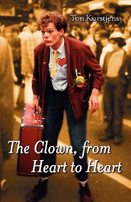 Clown, from Heart to Heart