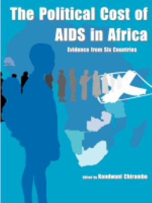 The Political Cost Of Aids In Africa. Evidence From Six Countries