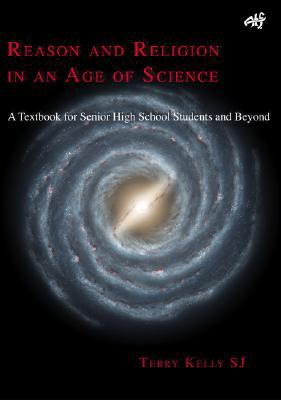 Reason and Religion in an Age of Science