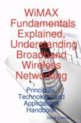 Wimax Fundamentals Explained, Understanding Broadband Wireless Networking - Coonan, Steve pdf epub