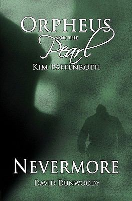 "Orpheus and the Pearl - Nevermore: ""Duel"" Novella Series"