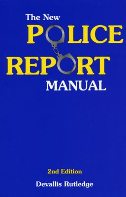 New Police Report Manual