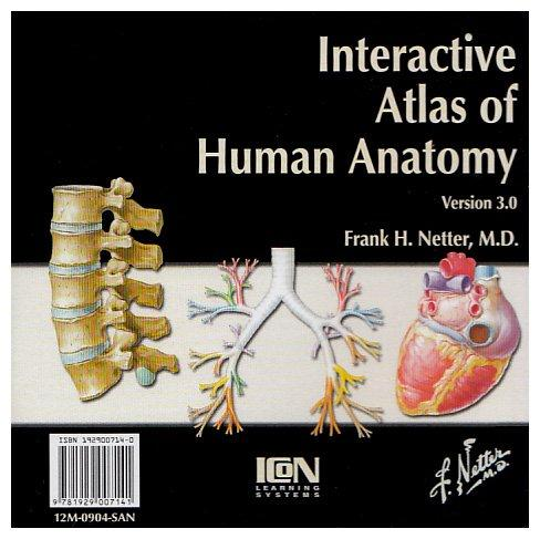 Interactive Atlas of Human Anatomy 3.0 (Netter Basic Science)
