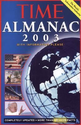 Time Almanac 2003 - Editors of Time Magazine - Hardcover - Revised and Updated