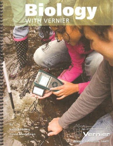 Biology with Vernier: Biology Experiments Using Vernier Sensors
