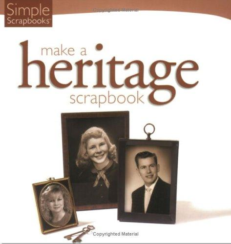 Step-by-Step Guide: Make a Heritage Scrapbook