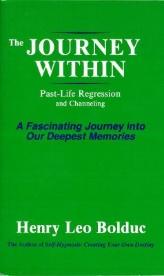 Journey Within Past-life Regression And Channeling