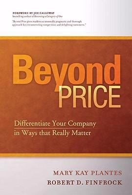 Beyond Price: Differentiate Your Business in Ways that Really Matters
