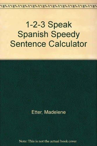 1-2-3 Speak Spanish Speedy Sentence Calculator