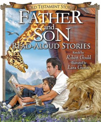 Father and Son Read-Aloud Old Testament Stories (Father and Son Read-Aloud Stories series)