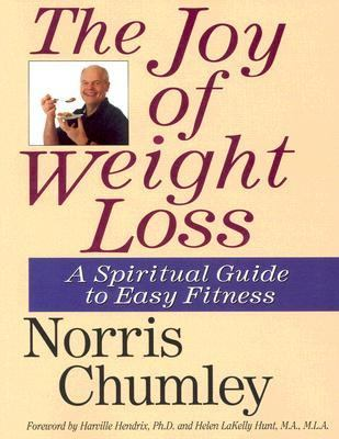 Joy of Weight Loss A Spiritual Guide to Easy Fitness