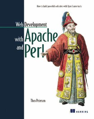 Web Development With Apache and Perl How to Build a Web Site With Open Source Tools