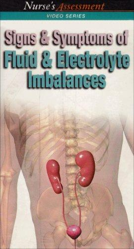 Signs and Symptoms of Fluid and Electrolyte Imbalances: Nurse's Assessment Video Series (Nurse's Assessment Series) (VHS)
