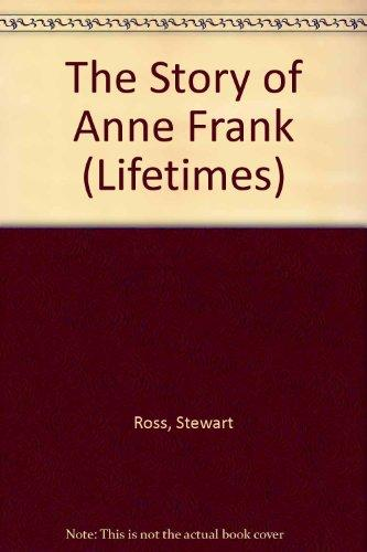 The Story of Anne Frank (Lifetimes)